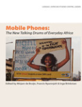 Mobile Phones: The New Talking Drums of Everyday Africa