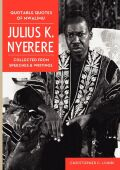 Quotable Quotes Of Mwalimu Julius K Nyerere Cover