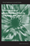 The Emergence of Modern Hebrew Creativity in Babylon, 1735- 1950 Cover