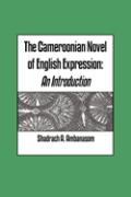 The Cameroonian Novel of English Expression. An Introduction Cover