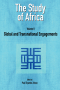 The Study of Africa Volume 2: Global and Transnational Engagements