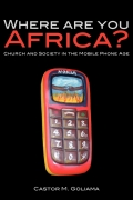 Where are you Africa?: Church and Society in the Mobile Phone Age