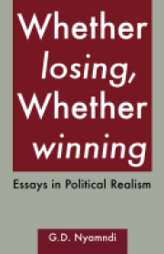 Whether Losing, Whether Winning. Essays in Political Realism