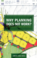 Why Planning Does Not Work. Land Use Planning and Residents' Rights in Tanzania