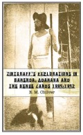Zintgraff�s Explorations in Bamenda, Adamawa and the Benue Lands 1889�1892