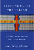 Crossing Under the Hudson Cover