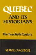 Quebec and Its Historians Cover