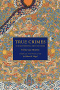 True crimes in eighteenth-century China Cover