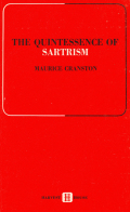 The Quintessence of Sartrism - La quintessence de Sartre
