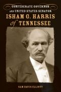 Isham G. Harris of Tennessee