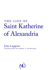 The Life of Saint Katherine of Alexandria