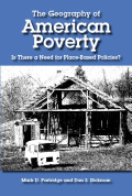 The Geography of American Poverty: Is There a Need for Place-Based Policies?
