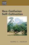 Neo-Confucian Self-Cultivation