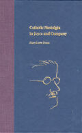 Catholic Nostalgia in Joyce and Company Cover