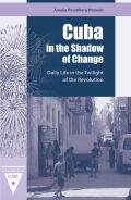 Cuba in the Shadow of Change cover