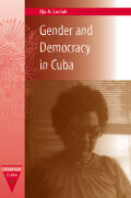 Gender and Democracy in Cuba cover