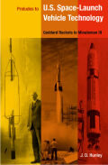 Preludes to U.S. Space-Launch Vehicle Technology: Goddard Rockets to Minuteman III