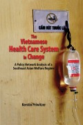 The Vietnamese Health Care System in Change: A Policy Network Analysis of a Southeast Asian Welfare Regime