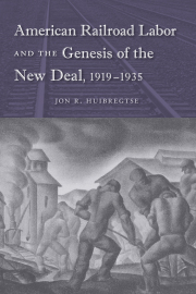 American Railroad Labor and the Genesis of the New Deal, 1919-1935