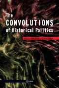 The Convolutions of Historical Politics Cover