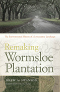 Remaking Wormsloe Plantation cover