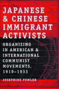 Japanese And Chinese Immigrant Activists