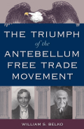 The Triumph of the Antebellum Free Trade Movement