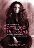Whatever Is Contained Must Be Released Cover