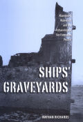 Ships' Graveyards: Abandoned Watercraft and the Archaeological Site Formation Process