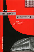 The Rise of Popular Modernist Architecture in Brazil cover
