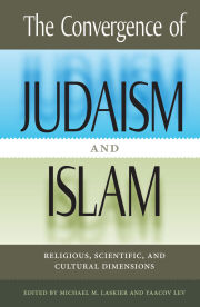 The Convergence of Judaism and Islam