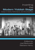 Inventing the Modern Yiddish Stage Cover