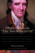 "Observations on ""The Two Sons of Oil"": Containing a Vindication of the American Constitutions, and Defending the Blessings of Religious Liberty and Toleration, against the Illiberal Strictures of the Rev. Samuel B. Wylie"