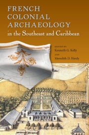 French Colonial Archaeology in the Southeast and Caribbean