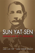 Sun Yat-Sen, Nanyang and the 1911 Revolution