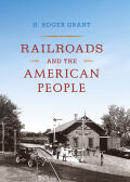 Railroads and the American People Cover