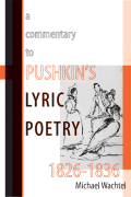A Commentary to Pushkin's Lyric Poetry, 1826–1836 Cover