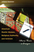 American Muslim Women, Religious Authority, and Activism Cover