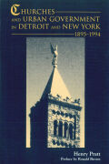 Churches and Urban Government in Detroit and New York, 1895-1994 Cover