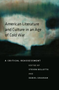 American Literature and Culture in an Age of Cold War Cover