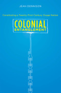 Colonial Entanglement: Constituting a Twenty-First-Century Osage Nation