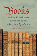 Books and the British Army in the Age of the American Revolution cover