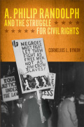 A. Philip Randolph and the Struggle for Civil Rights Cover