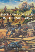 Race and Radicalism in the Union Army Cover