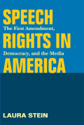 Speech Rights in America
