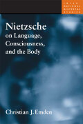 Nietzsche on Language, Consciousness, and the Body Cover