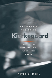 Thinking through Kierkegaard