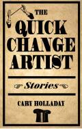 The Quick-Change Artist: Stories