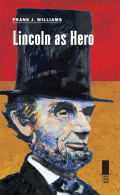 Lincoln as Hero cover