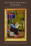 To Train His Soul in Books: Syriac Asceticism in Early Christianity